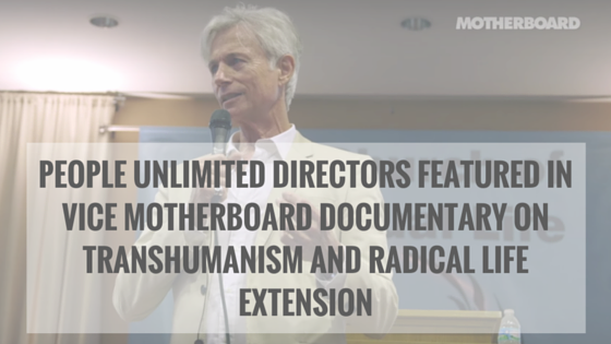 People Unlimited directors, James Strole and Bernadeane make an appearance in this new Vice Motherboard video on Transhumanism and Radical Life Extension. ...