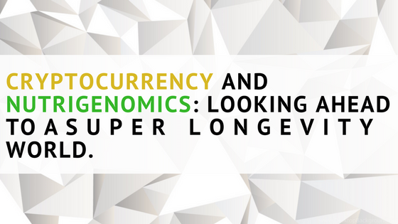 People Unlimited Cryptocurrency Nutrigenomics Life Extension