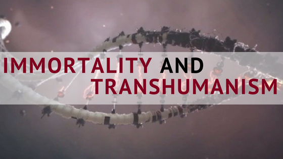 People Unlimited immortality and transhumanism
