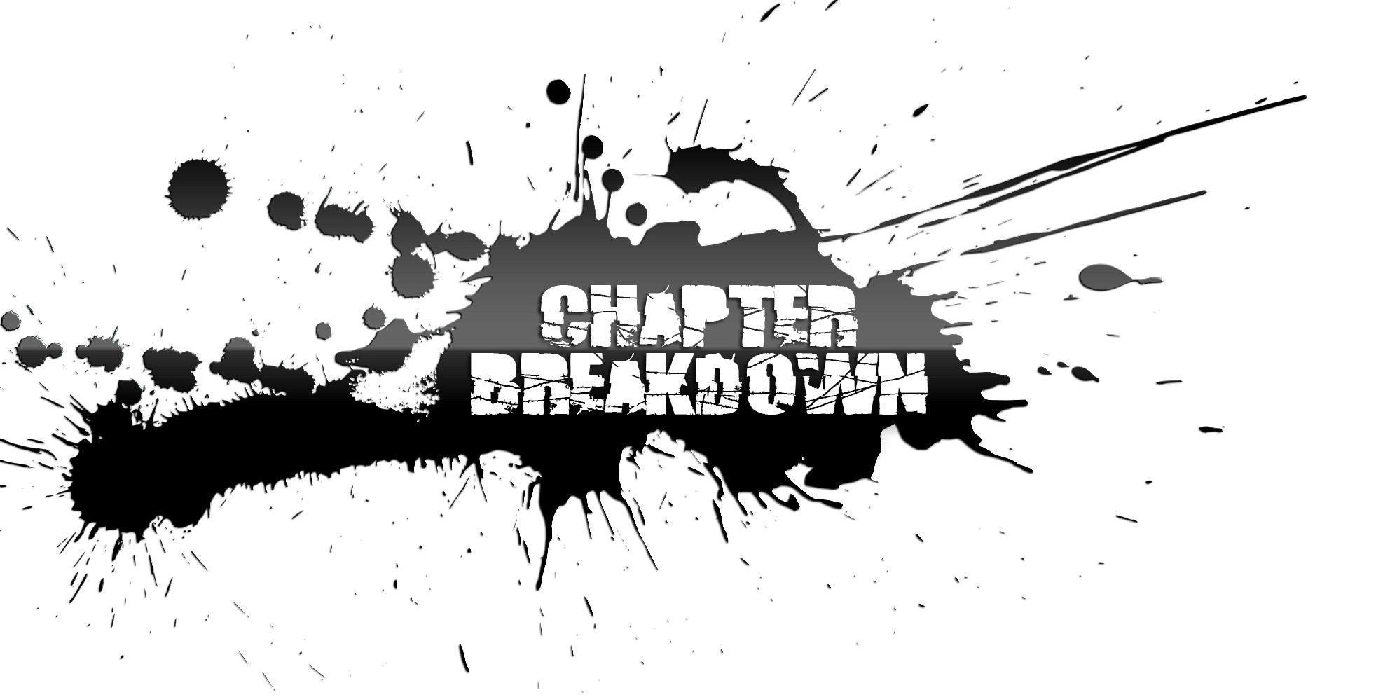 Chapter Breakdown Splash.jpg