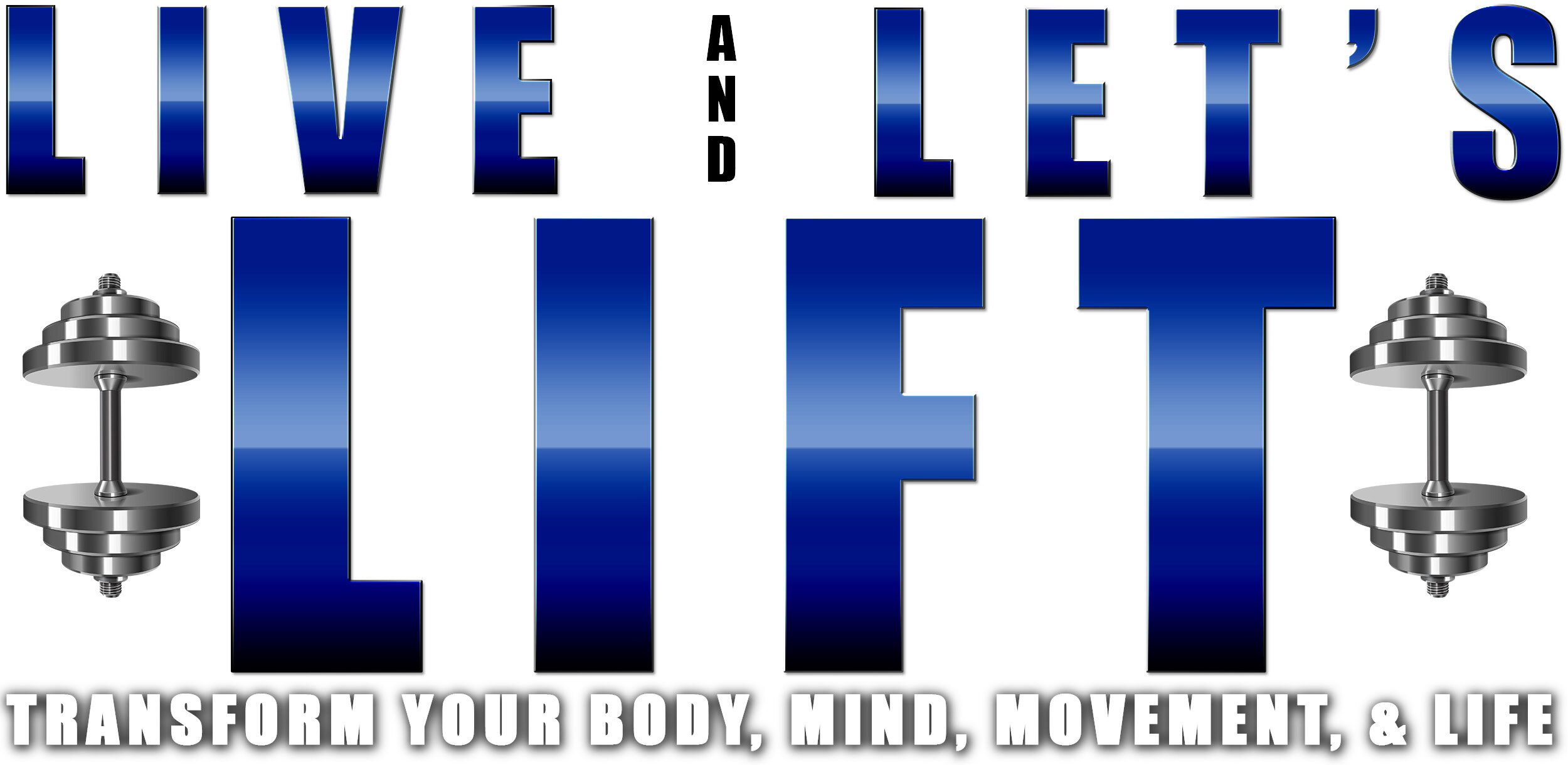 Live and Let's Lift Title (AHP).jpg