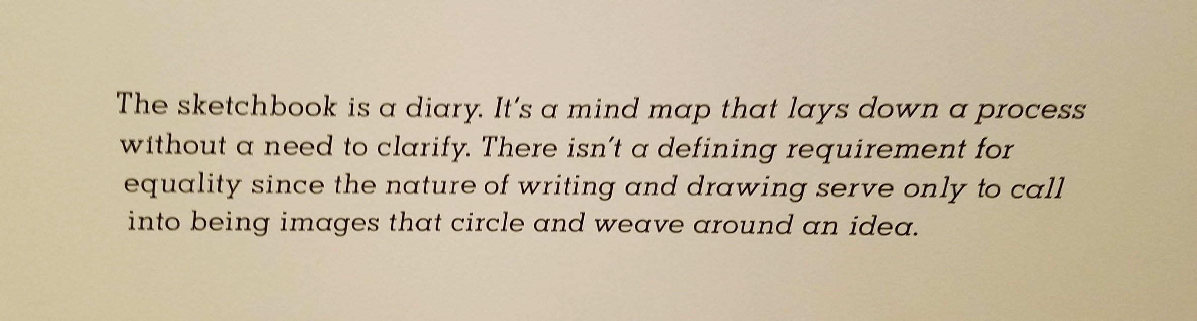 Quote from an artist displayed at the Isabella Stewart Gardner Museum in Boston, MA.
