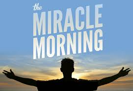 Miracle Morning - Hal Elrod - The Miracle morning is an approach to establishing a morning routine built around 6 key practices Hal calls