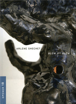 Blow by Blow  Exhibition catalogue for Blow by Blow, a solo presentation of Arlene Shechet's work at the Tang Museum of Art in Saratoga Springs, NY, from Sept 26, 2009 - Jan 2, 2010. Interview with Ian Berry.