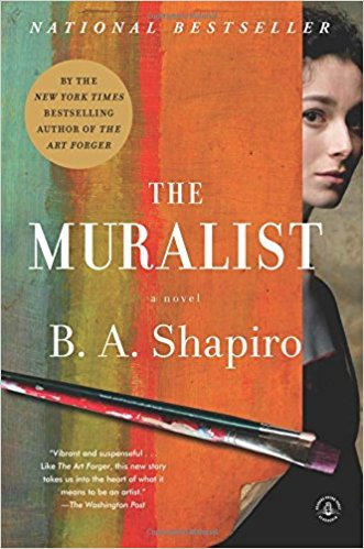 The Muralist  - Barbara A. Shapiro