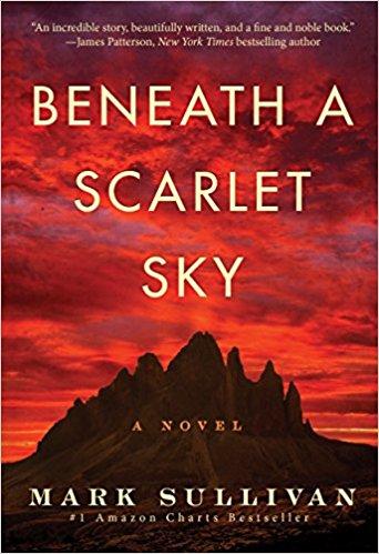 Beneath a Scarlet Sky   - Mark Sullivan