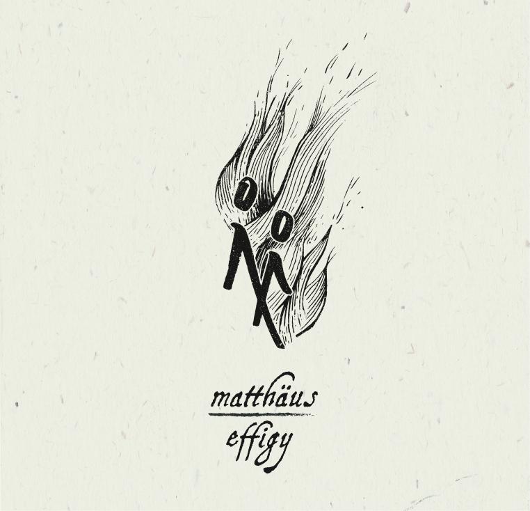 Matthäus | Effigy   buy:  MP3   CD   BandCamp   iTunes   Amazon