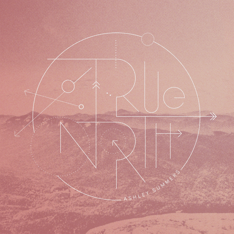 Ashley Summers | True North   buy:  MP3   CD   BandCamp   iTunes   Amazon