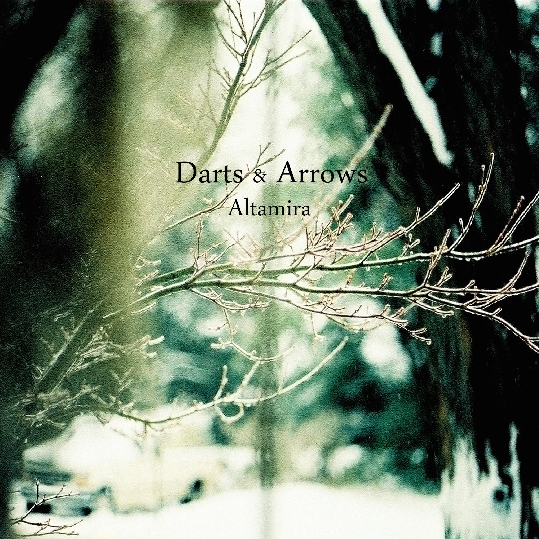 Darts & Arrows | Altamira   buy:  MP3   CD   BandCamp   iTunes   Amazon