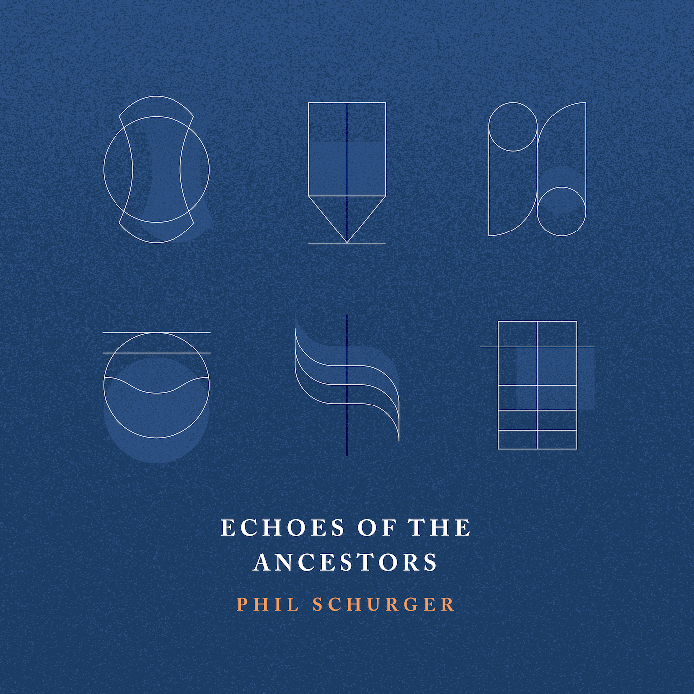 Phil Schurger | Echoes of the Ancestors   Releases Sept 22nd
