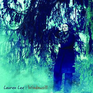 Lauren Lee | Windowsill   Releases Oct. 18th CD/digital