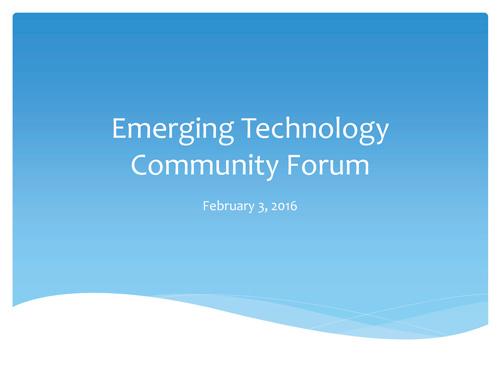 Emerging-Technology-Community-Forum-Presentation-Feb-3-Cover.jpg