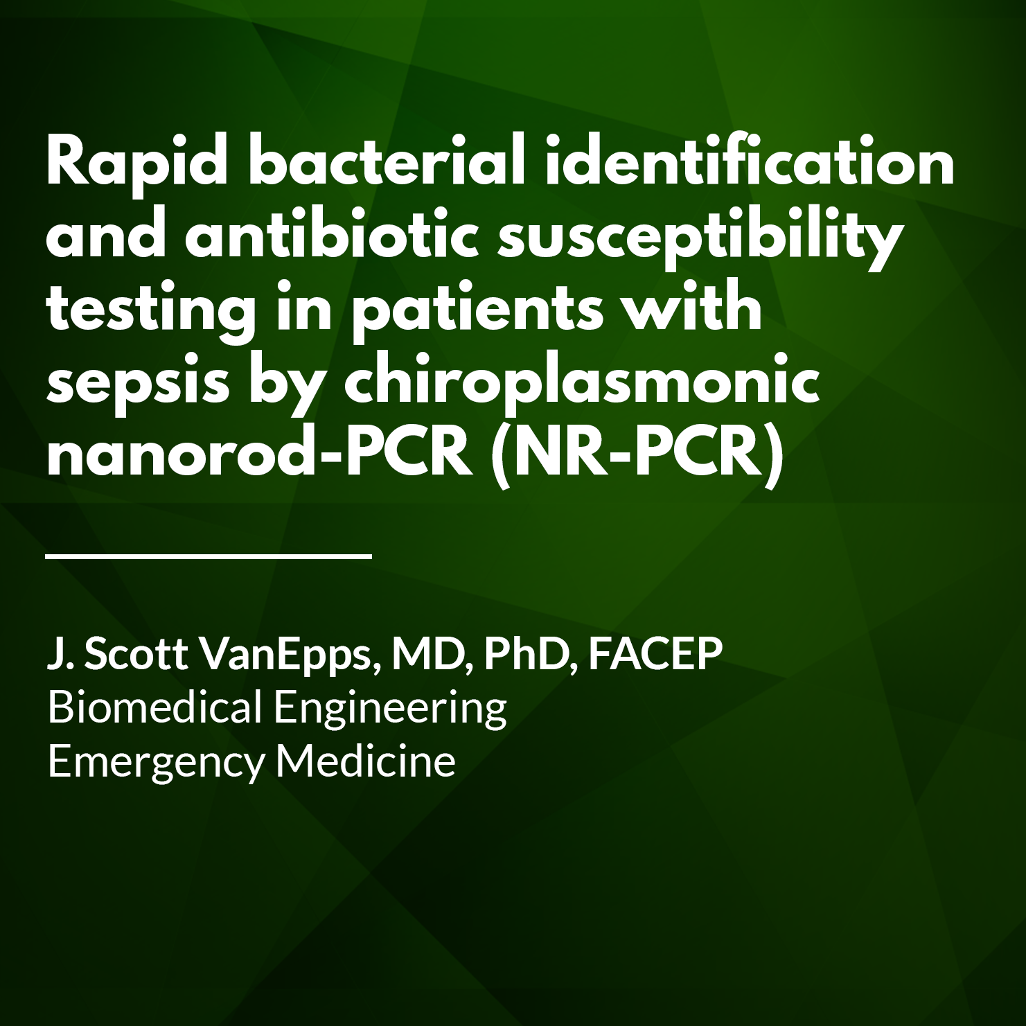 Rapid bacterial identification and antibiotic susceptibility testing in patients with sepsis by chiroplasmonic nanorod-PCR (NR-PCR).png