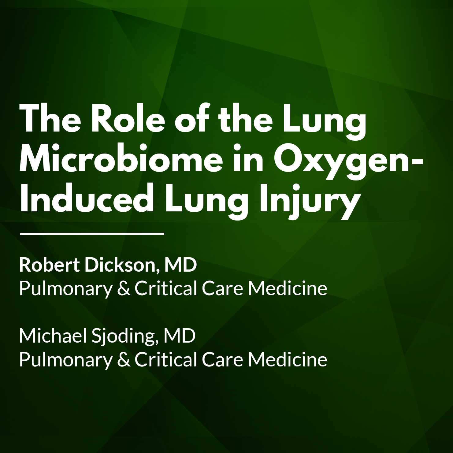 The Role of the Lung Microbiome in Oxygen-Induced Lung Injury Thumbnail.png