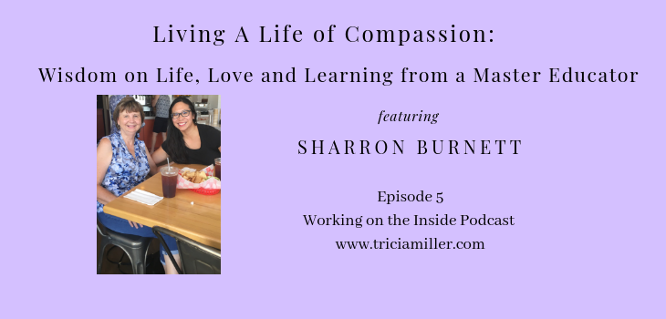 Episode 5: Living in Compassion