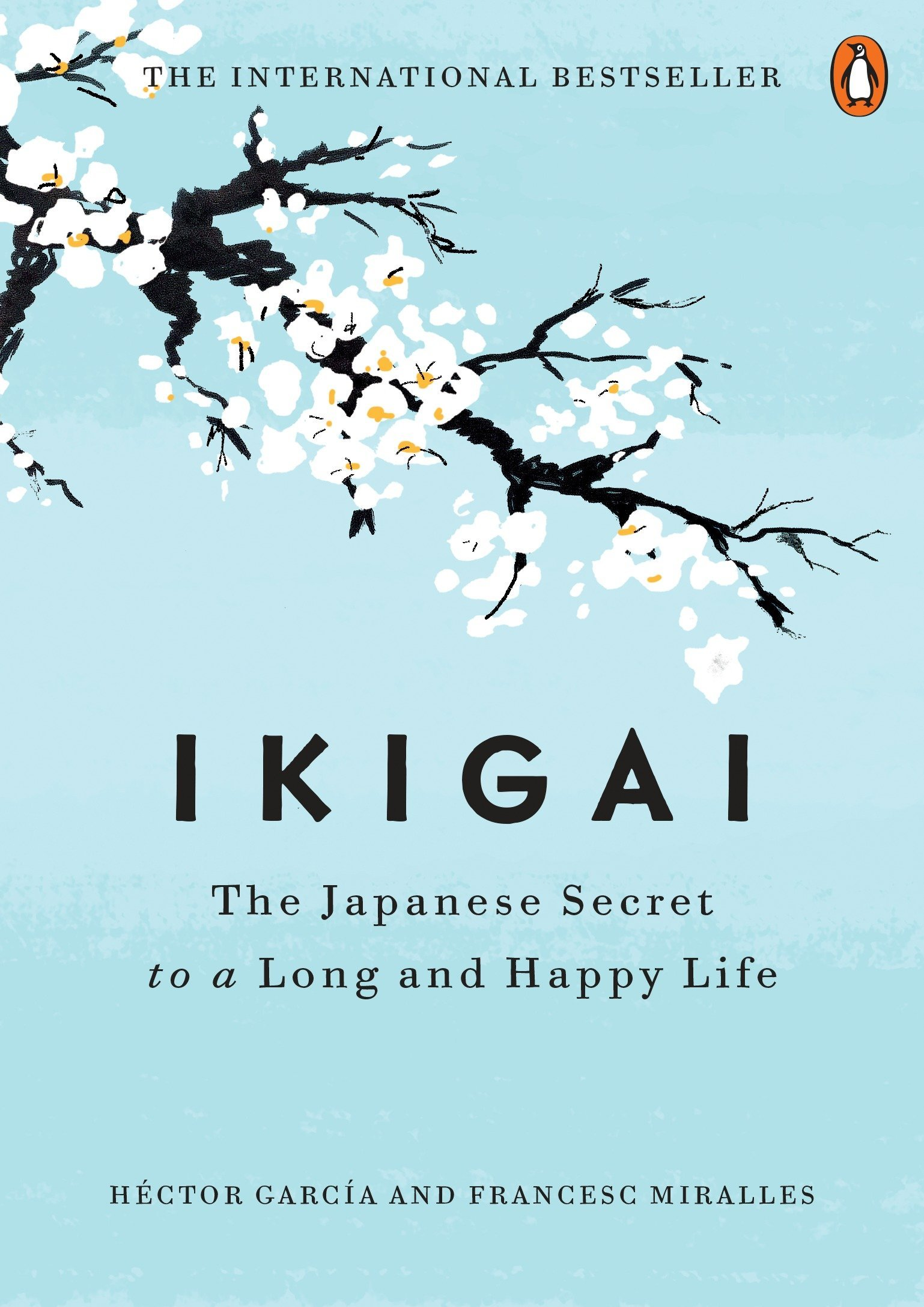 Ikigai  by Hector Garcia and Frances Miralles