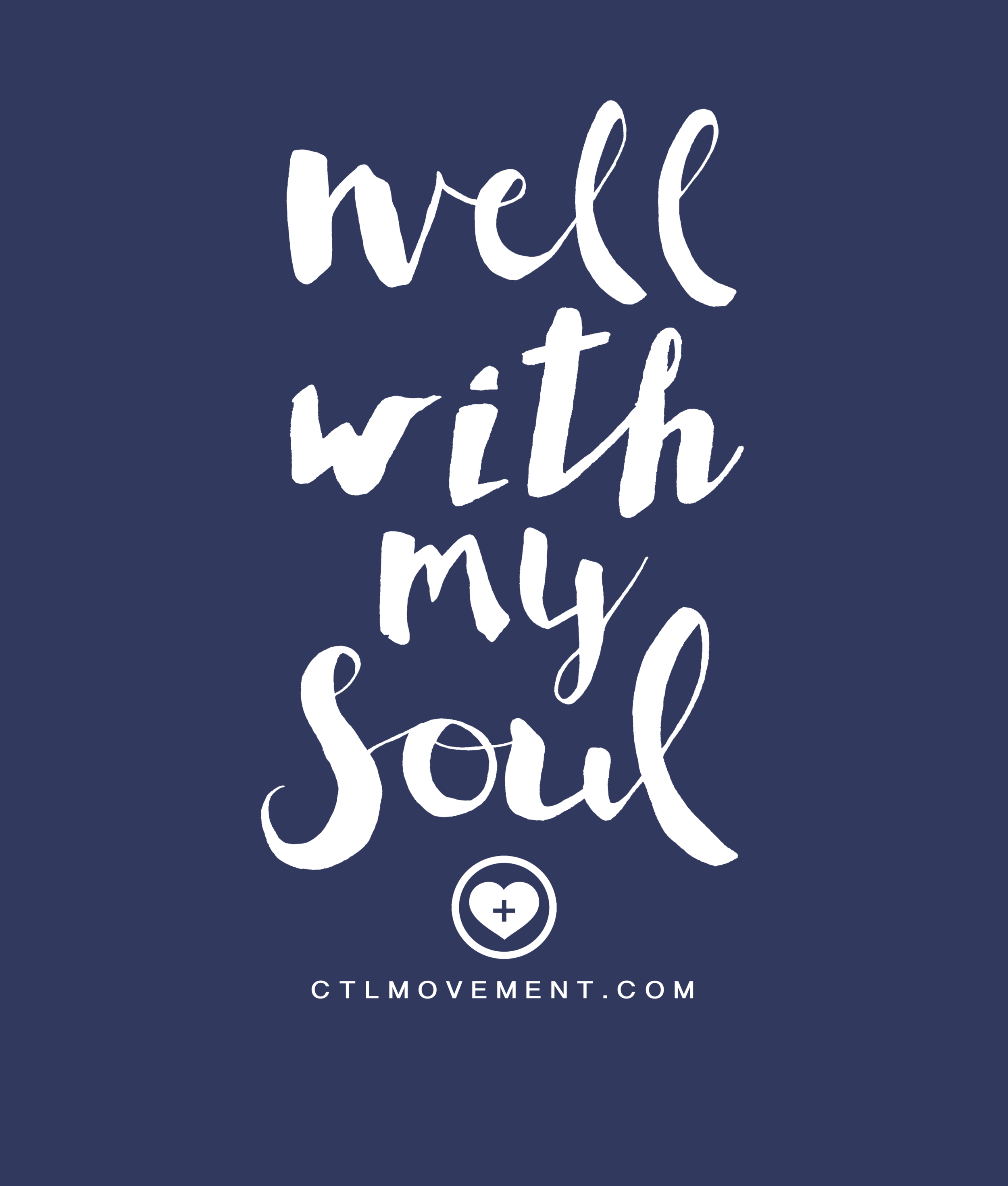well with my soul shirt.png