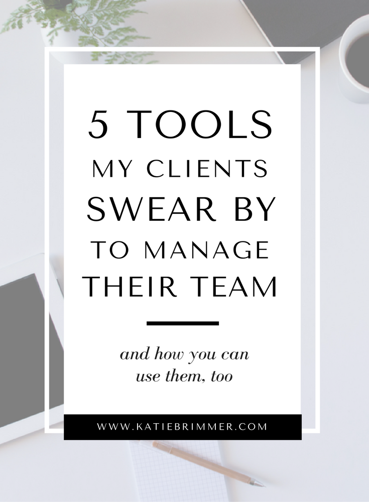 5 Tools My Clients Swear by to Manage Their Team.png