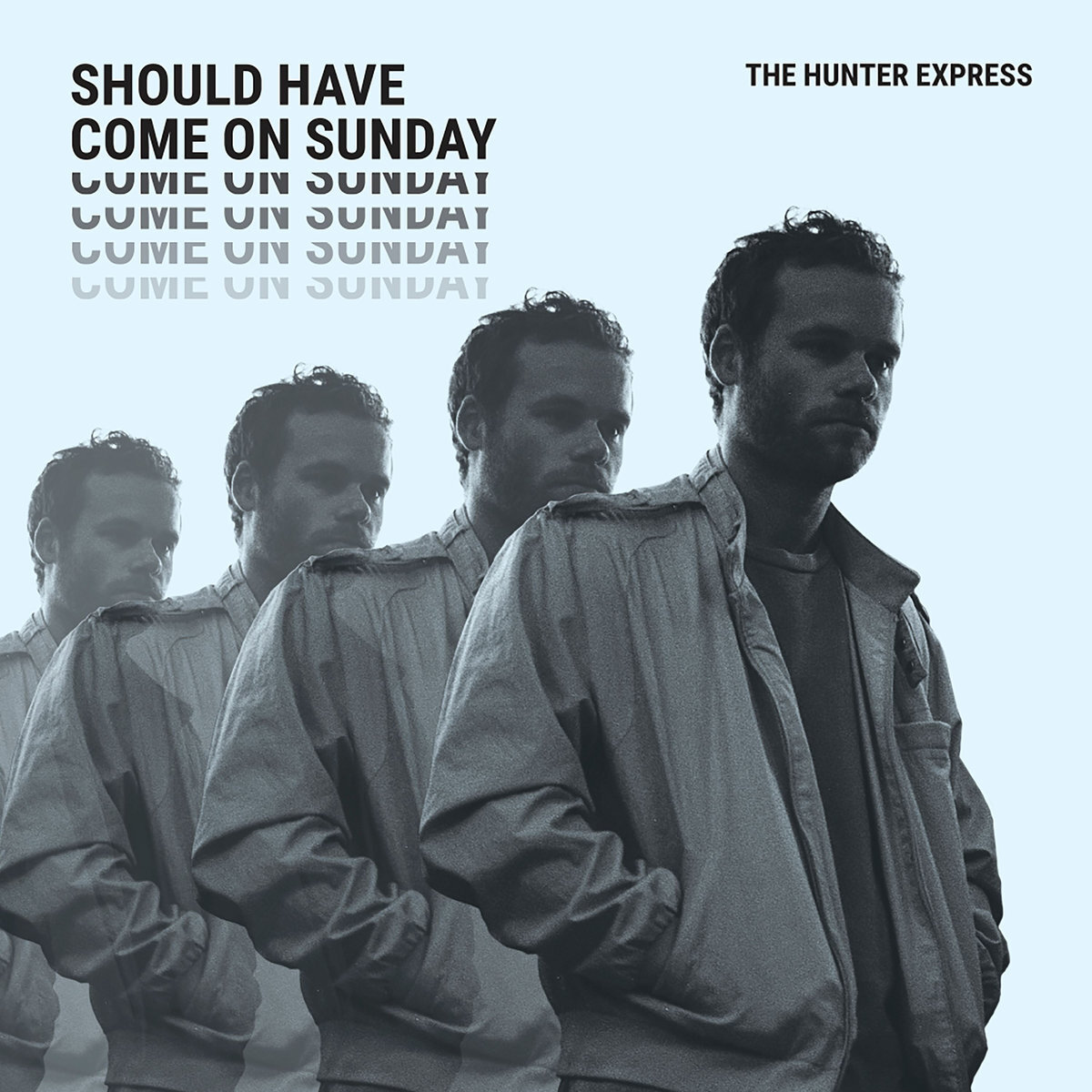 The Hunter Express - Should Have Come on Sunday      Pedal Steel//Guitar//Baritone Guitar