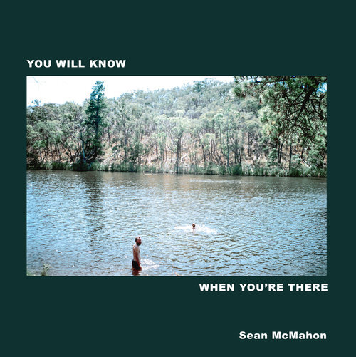 Sean McMahon - You Will Know When You're There      Pedal Steel