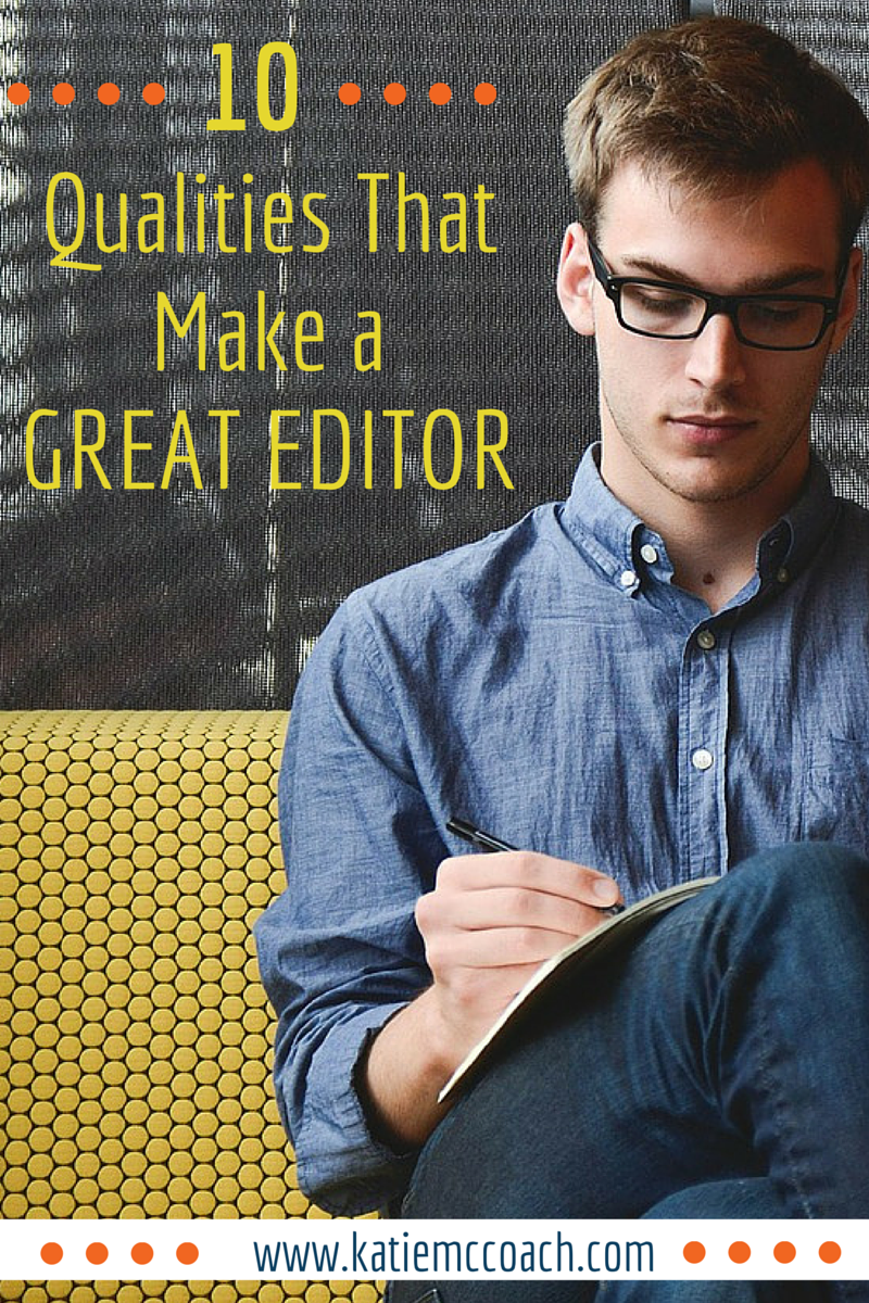 Qualities That Make a Great Editor - Katie 10-2.png