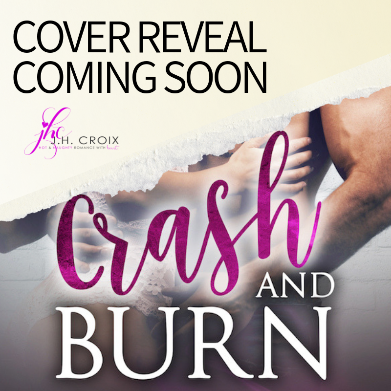 Crash and Burn Cover Reveal - JH Croix.png