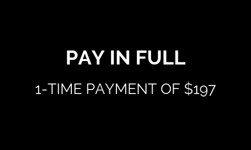 PAY IN FULL 1-TIME PAYMENT OF $197.png
