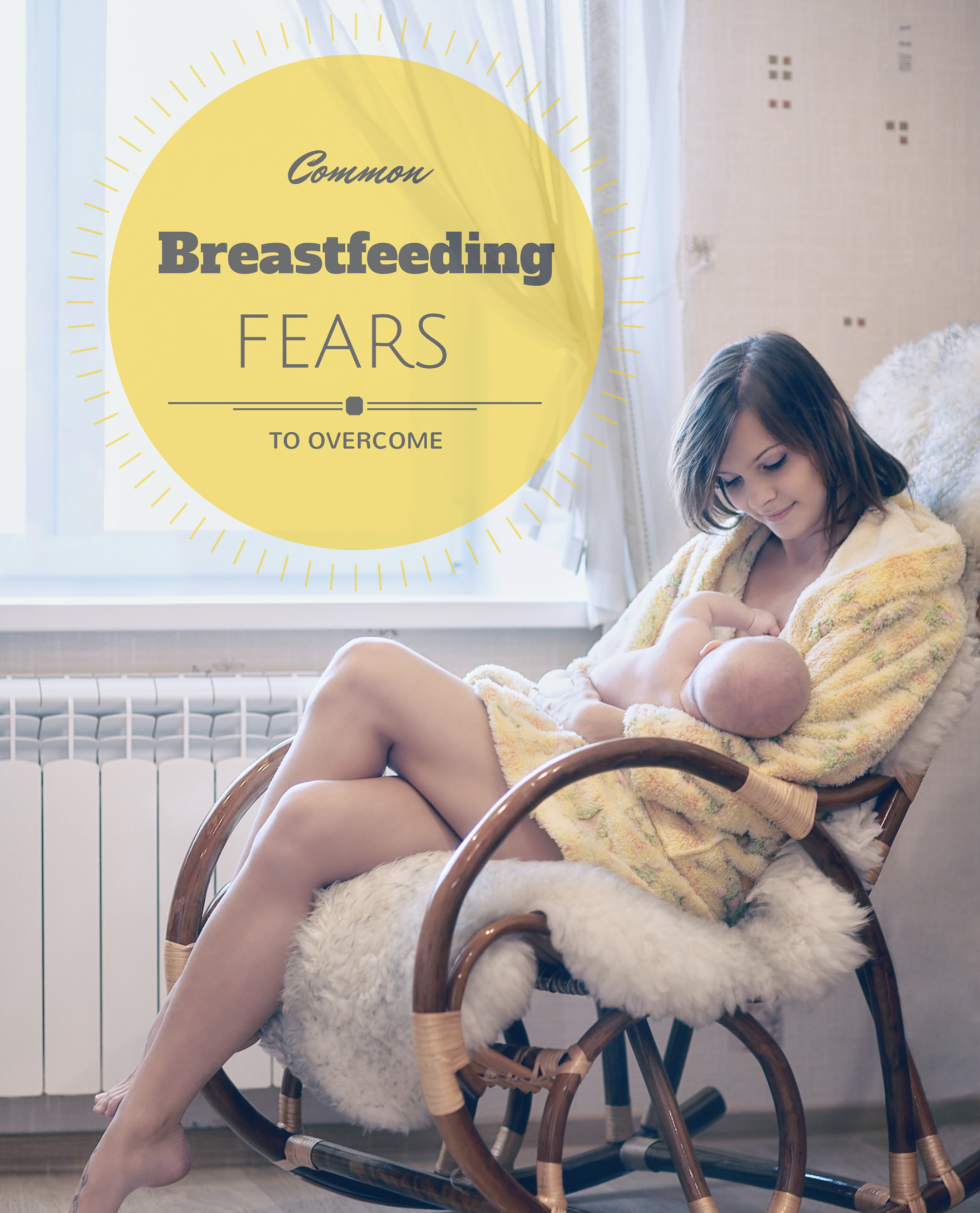 Common Breastfeeding Fears
