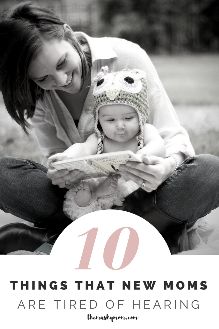 Things That New Moms Don't Want to Hear