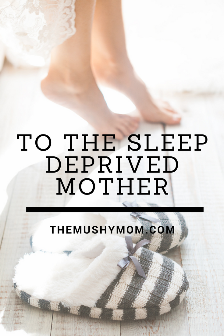 The Sleep Deprived Mother