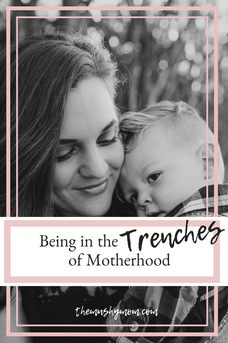 The trenches of Motherhood