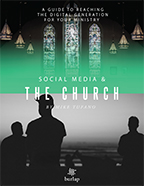 Social Media and the Church,  by Mike Tufano