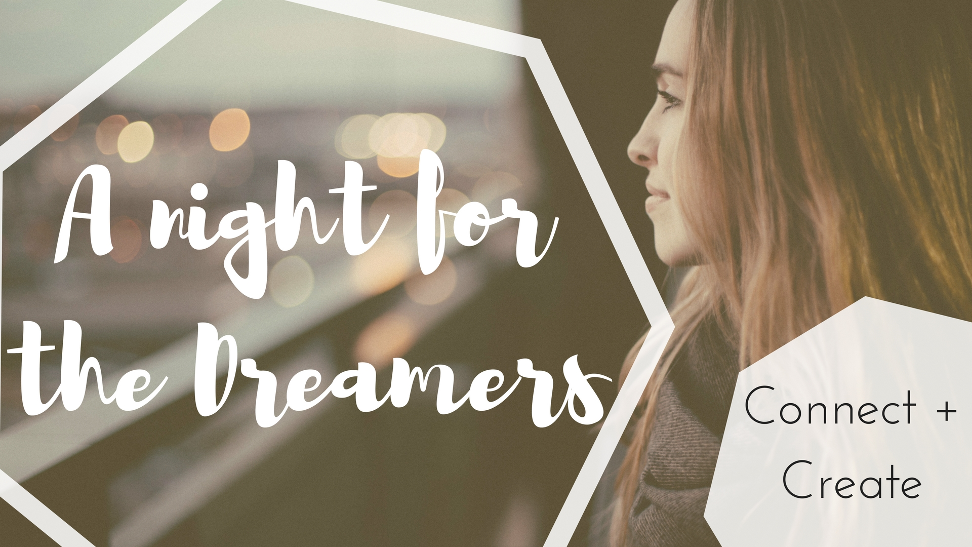 A night for the dreamers