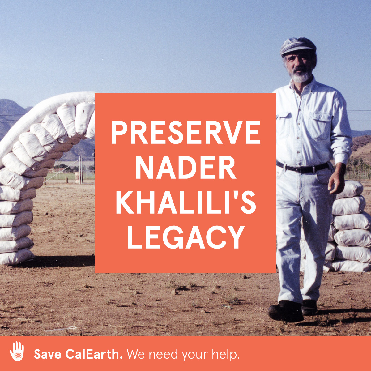 """My quest became more meaningful when my goals met with others' needs and goals. And I became important, in my own heart, only when I reached the others, as a drop of water becomes important only when it reaches the sea."""" -Nader Khalili. Help save CalEarth and the future of Nader Khalili's legacy.  calearth.org/donate   #calearth #savecalearth #superadobe"""