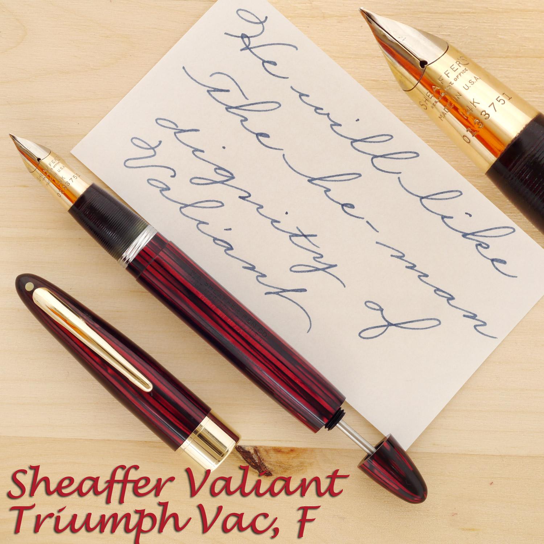 Sheaffer Valiant Triumph Vac, F