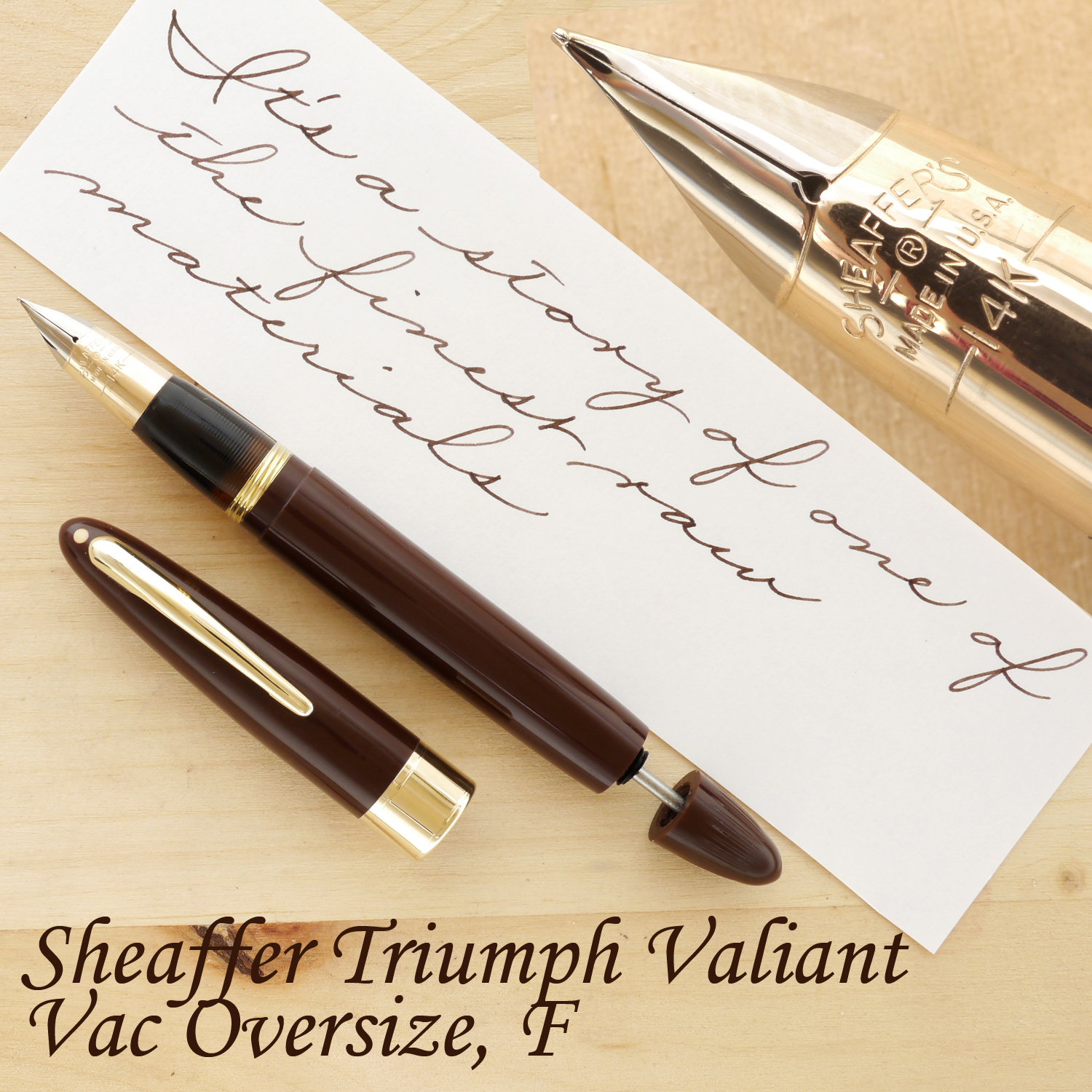 Sheaffer Triumph Valiant Oversize, Chocolate Brown, XF, uncapped, with the plunger partially extended