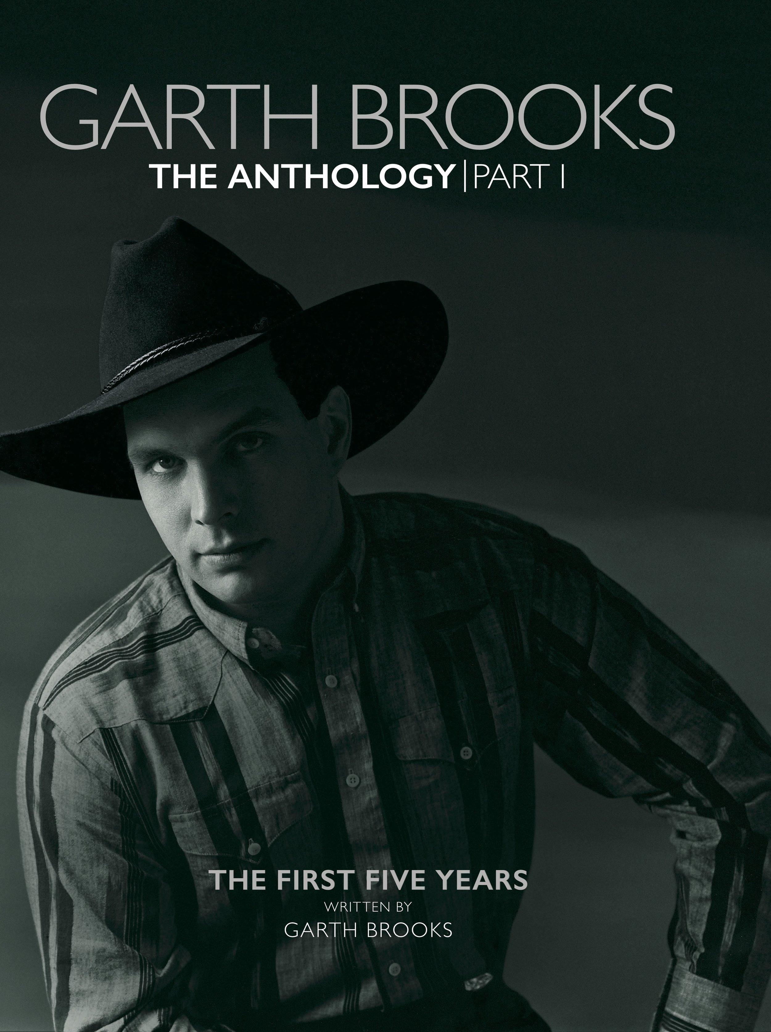 The Garth Brooks Anthology: Part I
