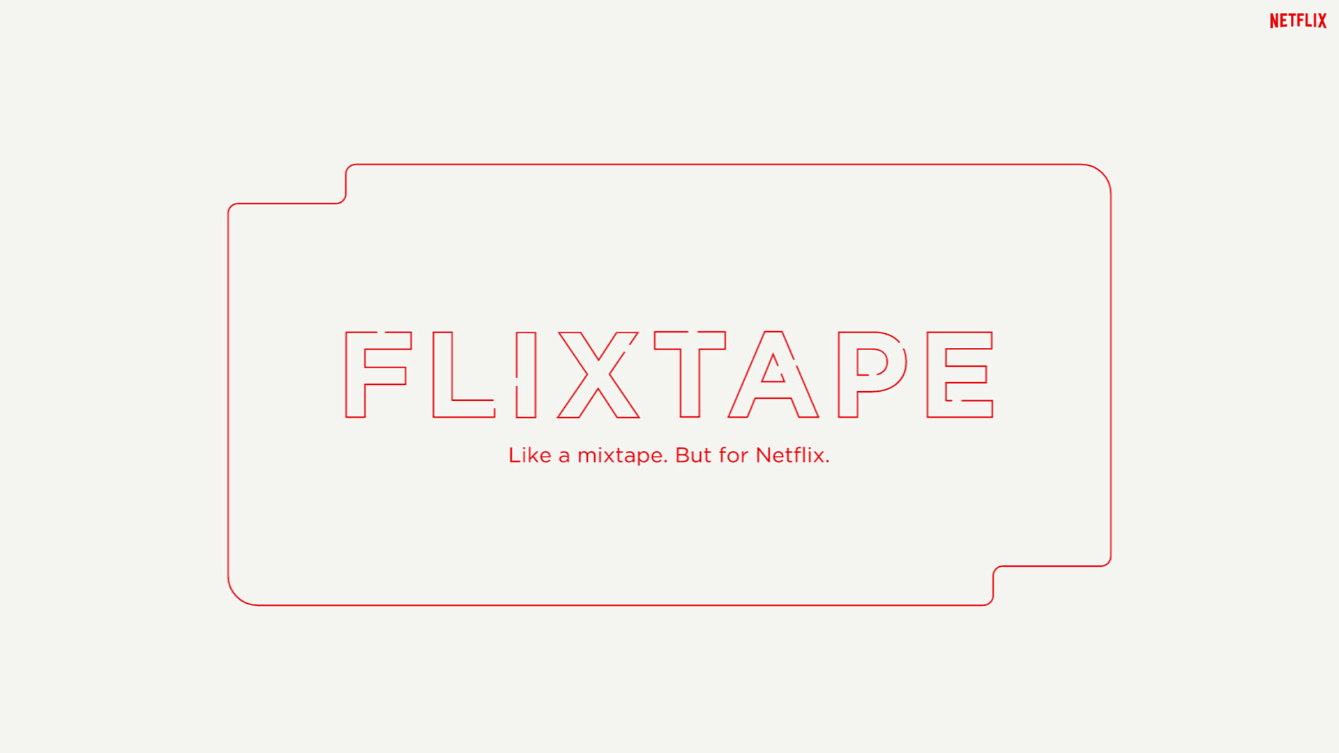 Netflix - Flixtapes Main 02