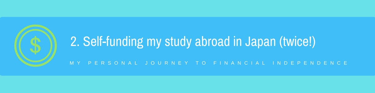 2. Self Funding my Study Abroad Experiences in Japan (twice!)