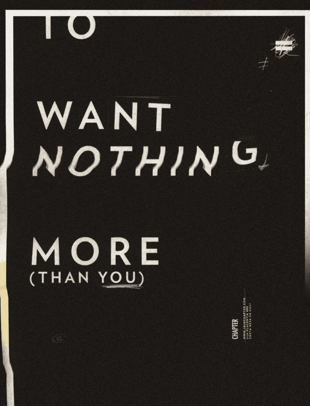 I want nothing more than you , Designer Unknown