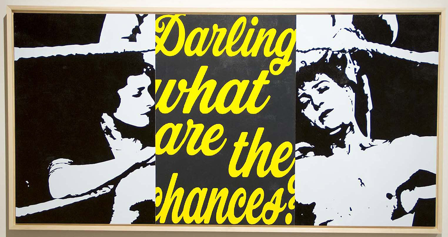 """The Give And Take """"Darling what are the chances?"""" - a text art installation at the Joseph Gross Gallery"""