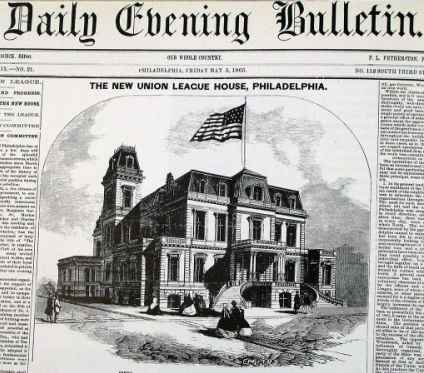 Union League, built by John Crump, a Company member, opened May 11, 1865. One month later, on the day Philadelphia's troops returned to the city, the League honored General U.S. Grant with a gala reception. General Robert E. Lee planned to use the building as his headquarters, had he captured Philadelphia.  (courtesy: The Free Library of Philadelphia)