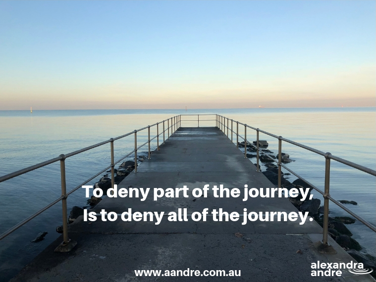 To deny part of the journey.jpg