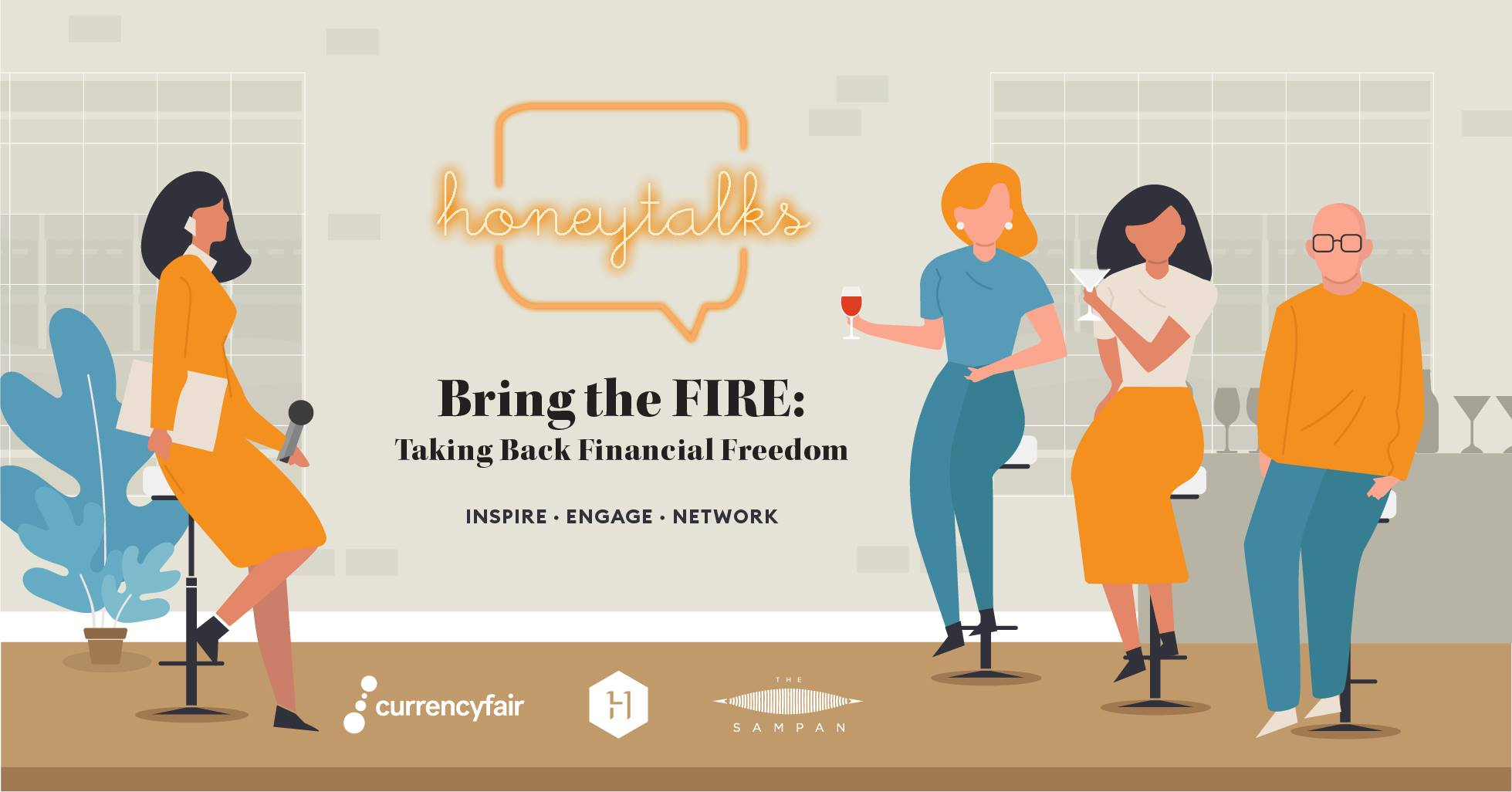 Panelist at Homeycombers' HoneyTalks event powered by CurrencyFair: Bring the FIRE, Taking Back Financial Freedom