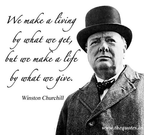 Words of wisdom from the great Winston Churchill !! Looking for the good everyday!  #winstonchurchill #wordsofwisdom #wemakealivingbywhatwegetbutwemakealifebywhatwegive #masterplannedcommunities #strategicmarketplanning