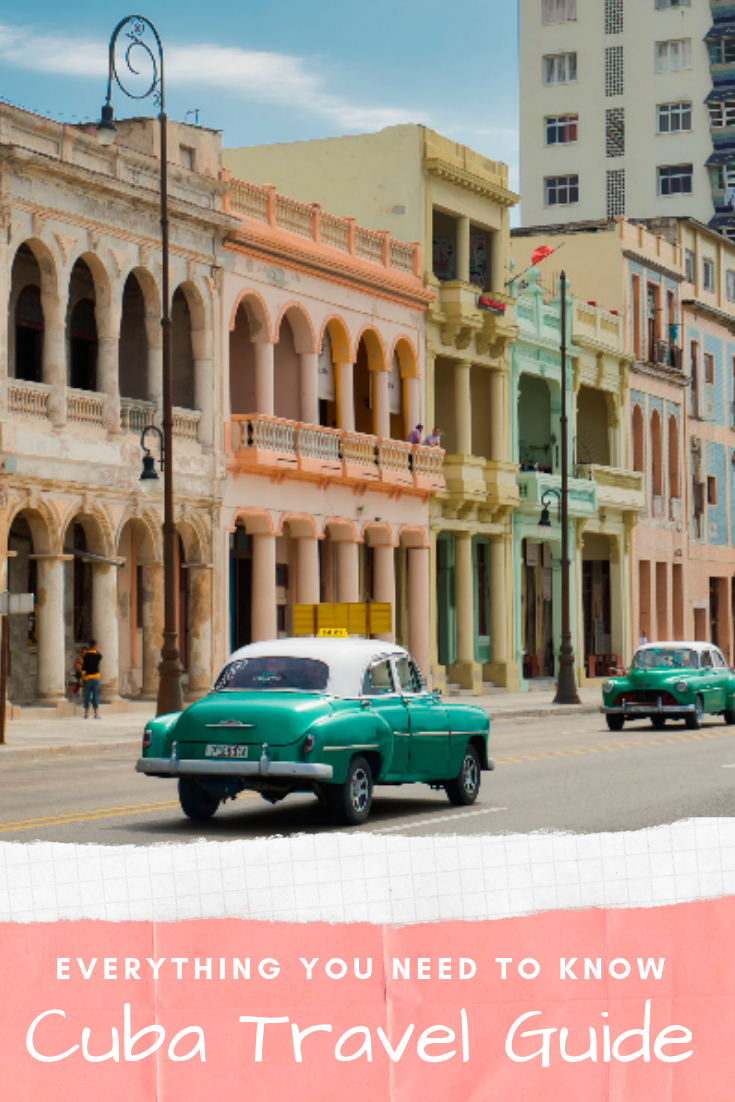 Everything You Need to Know to Visit Cuba