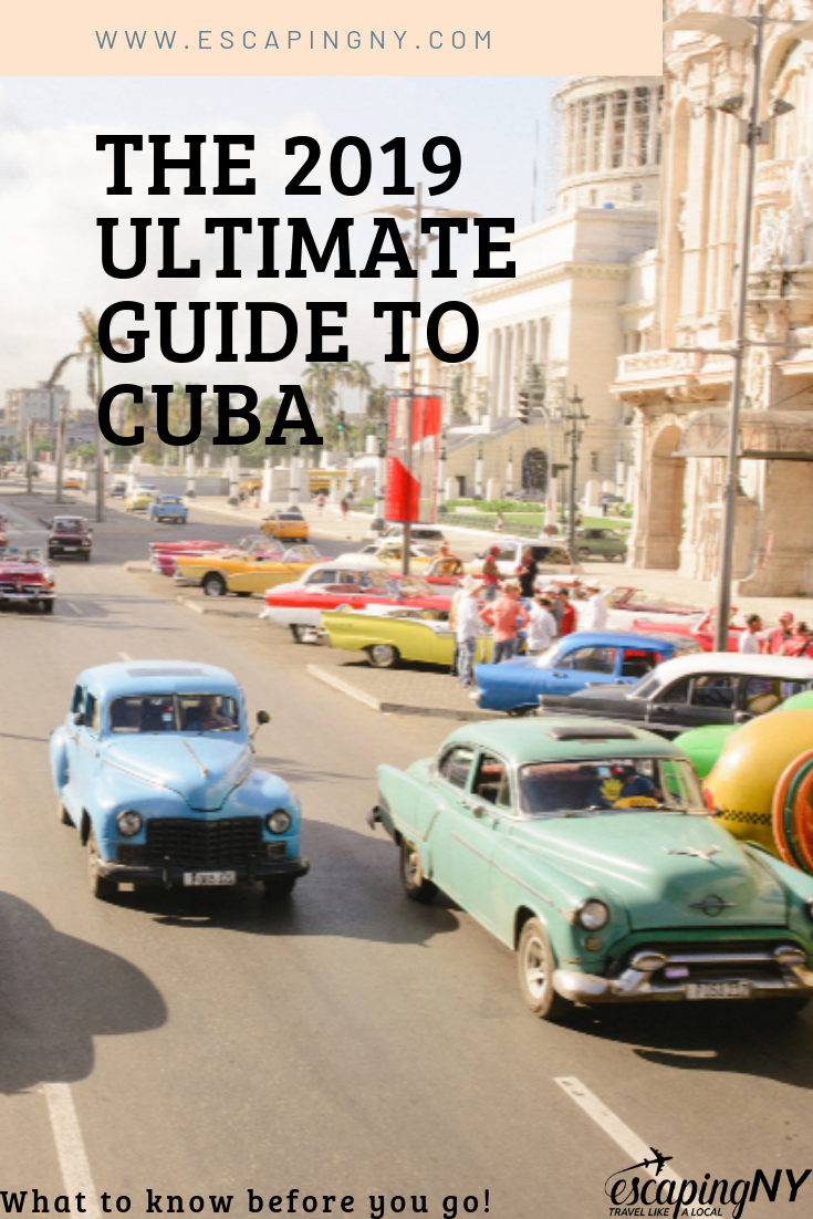 The Ultimate 2019 Cuba Travel Guide