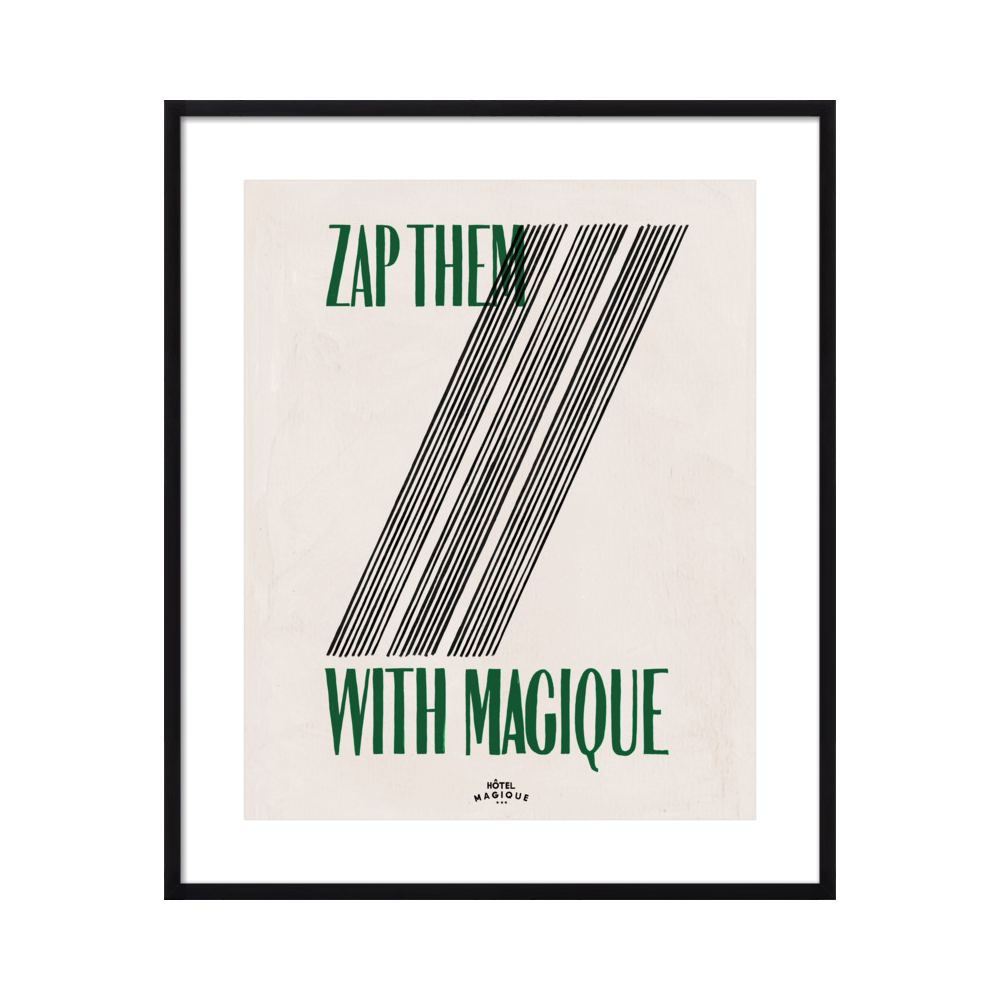 ZAP THEM WITH MAGIQUE  BY MILOU NEELEN