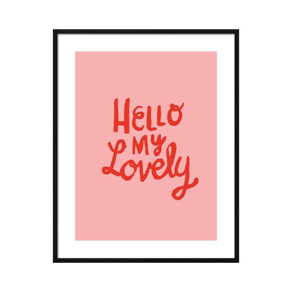 Hello My Lovely  BY PAULA MILLS