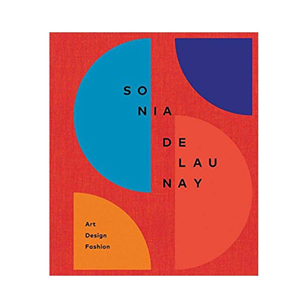 Sonia Delaunay: Art, Design and Fashion